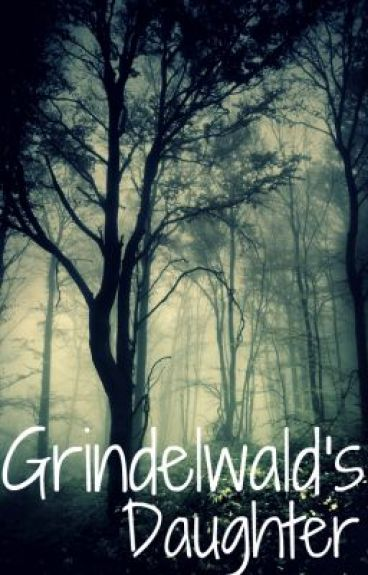 Grindelwald's Daughter by idomogeek
