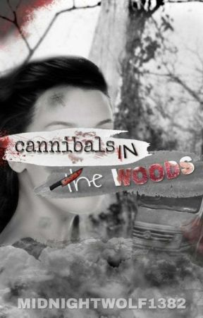 Cannibals In The Woods by MidnightWolf1382