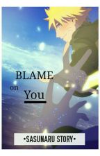 Blame On You by Alafcha