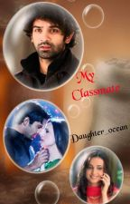 Arshi ff : My Classmate (Completed)✓ by Daughter_ocean