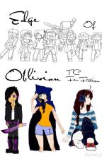 Edge of oblivion- T.C fan fiction by AgentRiv3r