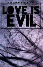 Love is evil || Janoskians  by minion-gey