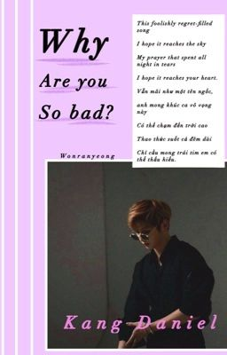 Đọc truyện [fanficgirl][kdn]  WHY ARE YOU SO BAD?