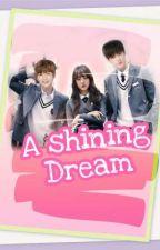 a shining dream by anggaraputrs