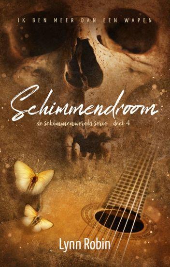 Schimmendroom (de Schimmenwereld Serie deel 4)