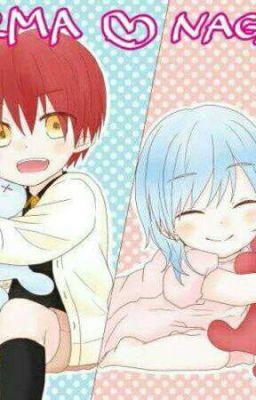 Đọc truyện ( karma × nagisa ) Nagi-chan, Cậu Còn Nhớ Tớ Không