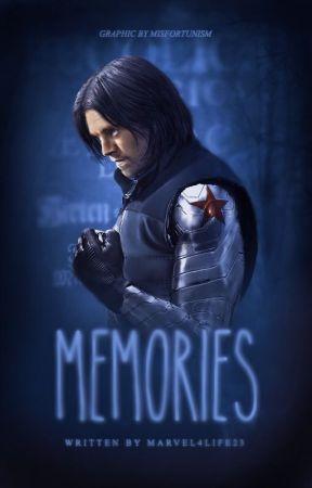 Memories | A Bucky Barnes FanFiction [COMING SOON] - Memories | A