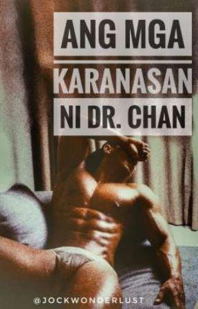 Ang mga Karanasan ni Dr. Chan by jockwonderlust