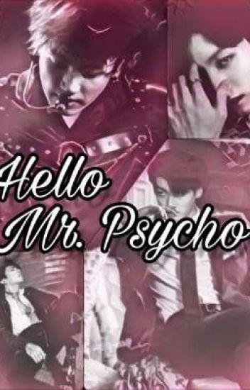 Hello Mr. Psycho || JJK || 'Psychopath au'||✔