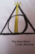 The Demi-Witch. by I_Like_Spinning