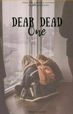 Dear Dead One  by FalakAlameddine