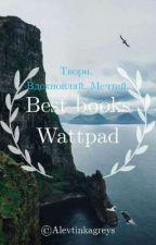 Best Books Wattpad ❤ by Alevtinkagreys