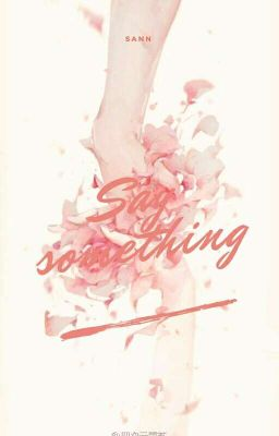 ▶12 Chòm Sao◀ Say Something