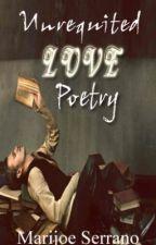 Unrequited Love Poetry by miss27joe