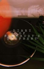 diary of somebody's diffrent by deklinacja