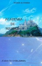 Magic Academy: The Long Lost Powerful Princess by cyan_ezreal