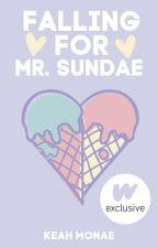 Falling For Mr. Sundae by KemyLovee