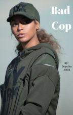 Bad Cop (Beynika) by Beynika_bitch