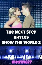 The Next Step BRYLES Show The World 2 by InesTNS27