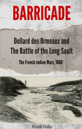THE BATTLE OF THE LONG SAULT by Caledon1