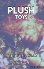 Plush Toys by minturtletrash