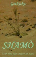 Shāmò by Gothycka