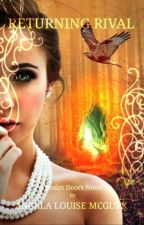 Returning Rival: Realm Doors Book Two by ALMcGurk