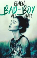 Einen Badboyals Mate *ALT by LouisaLeseratte