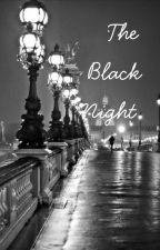 The Black Night   En Réecriture by johanne1313
