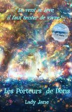 Les Porteurs de Dons by lole0601