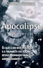 Apocalipse by JuannaFerreira