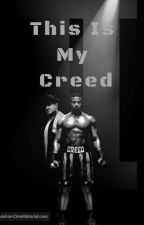 This Is My Creed by Rainha_Ray