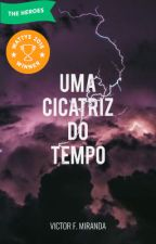 Uma Cicatriz do Tempo by victorfmiranda