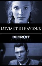 Deviant Behaviour - DETROIT: Become Human [Connor x OC] by timegeekgirl