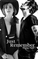 Just Remember by thestylesworld