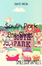 South Park One-Shots by SmilesGoForMiles