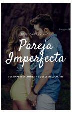 PAREJA IMPERFECTA -RUGGAROL by CrazySevillah