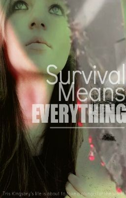 Survival Means Everything.