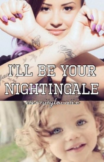 I'll be your Nightingale