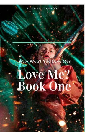 Love Me? •lrh {Book One} •{Concluída}  by flowersofmuke