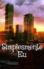 Simplesmente Eu by SuuhCesario