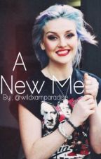 A New Me by wildxamparadise