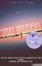 The Umbra by CBoyd644