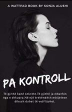 Pa kontroll (without control)  by _SONJAAA_