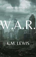 W.A.R. by DAGames13