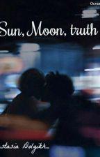 Солнце,луна,истина by dolgikh_