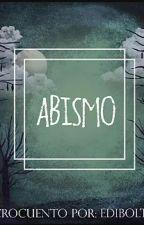 ABISMO - MICROCUENTO by Edibolton