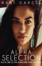 The Alpha Selection by NaniGarcia