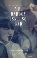 Mr. Badboy Isn't So Bad (Jungkook x Reader) ✔️ by SatansSaint