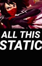 All This Static (marvel.) by stickyboi